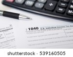 us tax form 1040 with pen and... | Shutterstock . vector #539160505