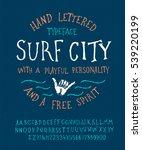 surfing summer font. hand made... | Shutterstock .eps vector #539220199