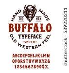 hand made typeface 'buffalo'.... | Shutterstock .eps vector #539220211