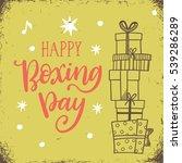 happy boxing day  vector... | Shutterstock .eps vector #539286289