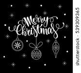 merry christmas lettering.... | Shutterstock .eps vector #539309365
