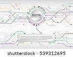 hi tech computer digital... | Shutterstock .eps vector #539312695