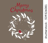 christmas card with wreath and... | Shutterstock .eps vector #539326081