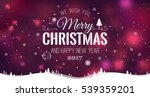 merry christmas and new year... | Shutterstock .eps vector #539359201