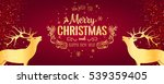 holiday deer  merry christmas... | Shutterstock .eps vector #539359405