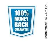100  money back guarantee shield | Shutterstock .eps vector #539374114