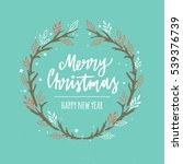 merry christmas. christmas... | Shutterstock . vector #539376739