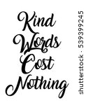 kind words cost nothing quote... | Shutterstock .eps vector #539399245
