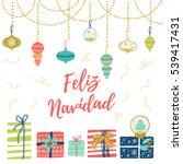feliz navidad hand lettering... | Shutterstock .eps vector #539417431