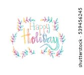 happy holidays.beautiful... | Shutterstock .eps vector #539456245