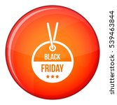 black friday sale tag icon in... | Shutterstock .eps vector #539463844