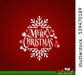 christmas greeting card with... | Shutterstock .eps vector #539470189
