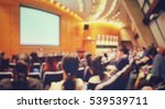 blur of auditorium room use for ... | Shutterstock . vector #539539711