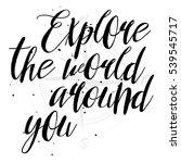 hand drawn travel inspirational ... | Shutterstock . vector #539545717