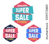 super sale discount banner... | Shutterstock .eps vector #539572885