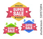 super sale discount banner... | Shutterstock .eps vector #539572894