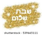 shabbat shalome in hebrew....   Shutterstock .eps vector #539665111