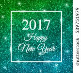 2017 happy new year card on... | Shutterstock . vector #539751979