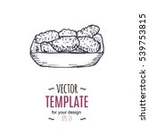 vector vintage nuggets drawing. ... | Shutterstock .eps vector #539753815