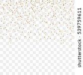 gold confetti celebration... | Shutterstock .eps vector #539759611