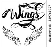 angel wings vector  lettering ... | Shutterstock .eps vector #539769727