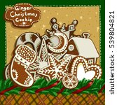 christmas card with gingerbread  | Shutterstock .eps vector #539804821