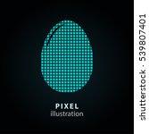 egg   pixel icon. vector... | Shutterstock .eps vector #539807401