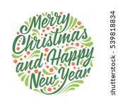 holidays greeting card with... | Shutterstock . vector #539818834