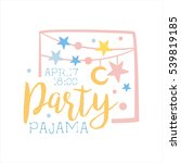 girly pajama party invitation... | Shutterstock .eps vector #539819185