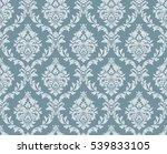 vector seamless floral damask... | Shutterstock . vector #539833105