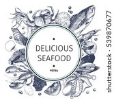 vector hand drawn seafood logo. ... | Shutterstock .eps vector #539870677