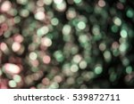 abstract colorful defocused... | Shutterstock . vector #539872711