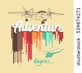 """vector poster """"adventure begins....   Shutterstock .eps vector #539874271"""