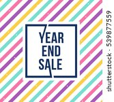 year end sale banner with... | Shutterstock .eps vector #539877559