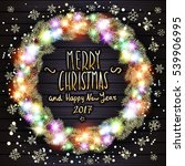 glowing christmas lights wreath ... | Shutterstock . vector #539906995