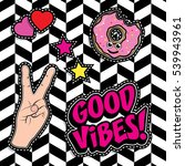 pop art fashion chic patches ... | Shutterstock .eps vector #539943961