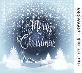 merry christmas and happy new... | Shutterstock .eps vector #539960089