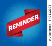 reminder arrow tag sign. | Shutterstock .eps vector #540112375