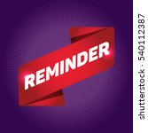reminder arrow tag sign. | Shutterstock .eps vector #540112387