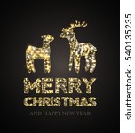 christmas card with gold deer... | Shutterstock .eps vector #540135235