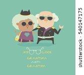 cool grandma and grandpa... | Shutterstock .eps vector #540147175