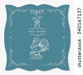 christmas card design. year of... | Shutterstock .eps vector #540167137
