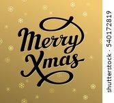 merry christmas lettering card... | Shutterstock .eps vector #540172819