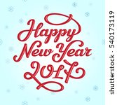 happy new year 2017 lettering... | Shutterstock .eps vector #540173119