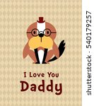 cute puppy dog i love you daddy ... | Shutterstock .eps vector #540179257