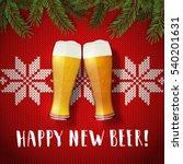 happy new beer glasses poster... | Shutterstock .eps vector #540201631