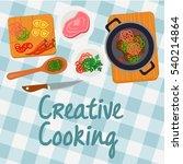 creative cooking  cooking... | Shutterstock .eps vector #540214864