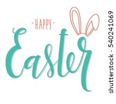 vector hand drawn lettering.... | Shutterstock .eps vector #540241069