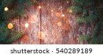 christmas fir branches on...   Shutterstock . vector #540289189