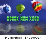 Small photo of Happy new year hot air ballons with airdrop reflection